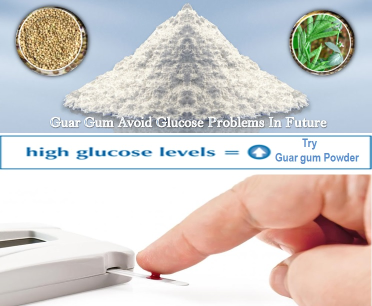 guar gum avoid glucose problems in future